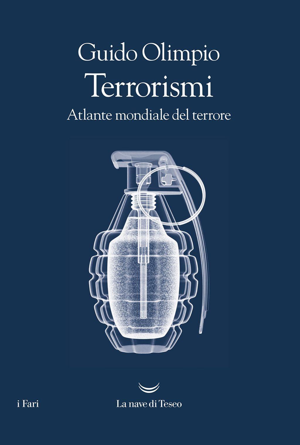 I terrorismi del nostro tempo