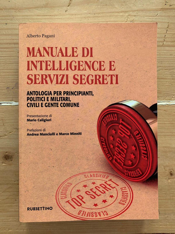 """Intelligence e cultura della sicurezza. Un manuale """"per tutti"""""""