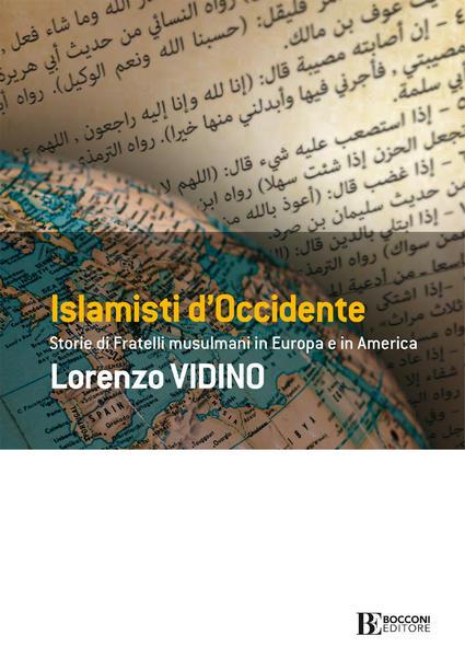 Islamisti d'Occidente: l'ultimo libro di Lorenzo Vidino