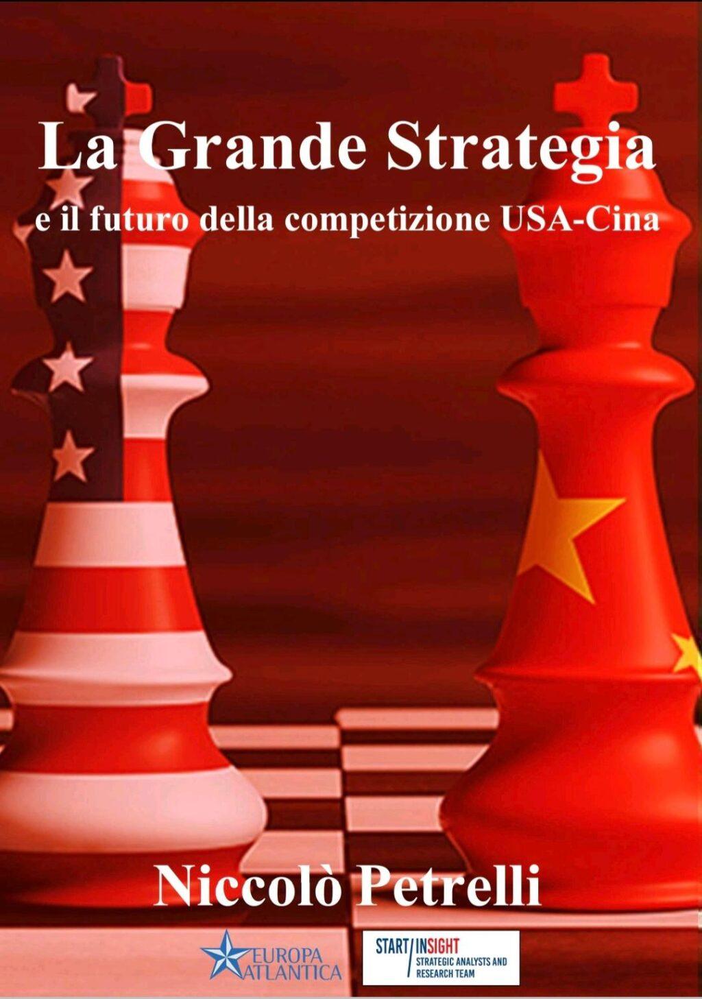 La Grande Strategia e il futuro della competizione USA-Cina